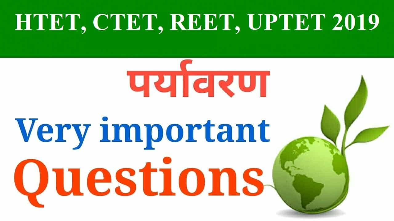 Environmental Studies Questions 41-90 HTET-CTET-REET-UPTET
