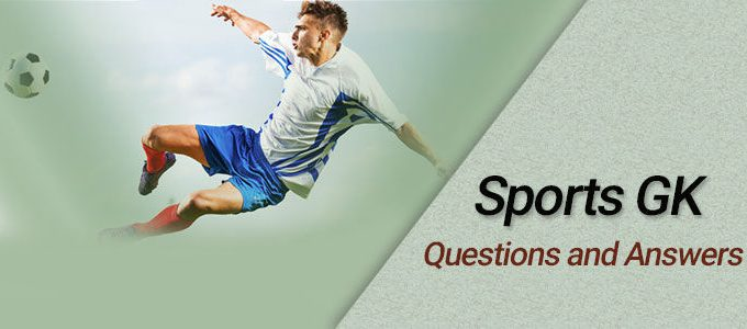 Sports GK Questions and Answers for Competitive Exams || Sports Questions and Answers Objective Type MCQs